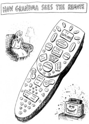 How grandma sees the remote