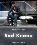 Nicolas Cage is Sad Keanu