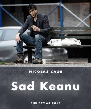 Nicolas Cage is Sad Keanu