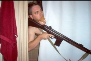 Do you shower with gun and a cookie?