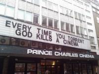 Every time you torrent, God kills a Cinema