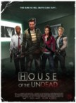 House of The Dead!