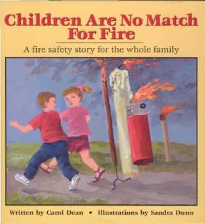 children are no match for fire