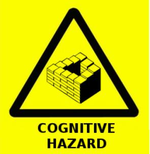 Cognitive Hazard