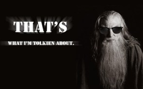 That`s what I`m Tolkien about