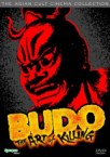 Budo: The Art Of Killing