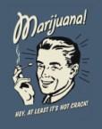 Marijuana!