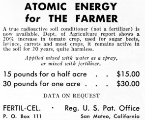 "?""a true radioactive soil"" to increase your crop yields"