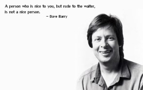 Dave Barry on people who hate.