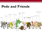 Pedo And Friends
