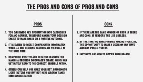 The pros and cons of pros and cons
