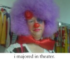 i majored in theater