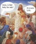 jesus-is-that-baby-for-sale.jpg