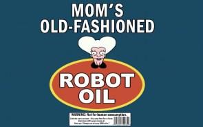 robot oil