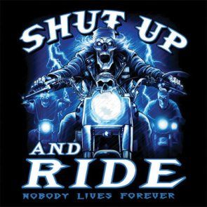 Shut Up And Ride