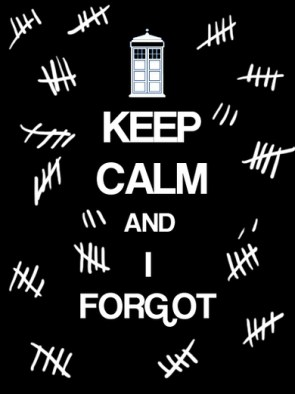 keep calm and forget