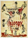 The Beautiful, The Bloody, and The Bare