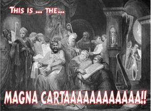 This Is The Magna Carta!