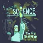 Modern Science!