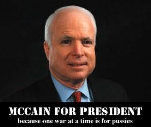 Vote McCain, you wimp!
