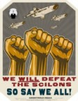 We will Defeat the Scilons, So Say We All!