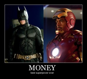 Money is the best super power