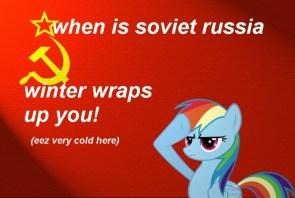 when in soviet russia