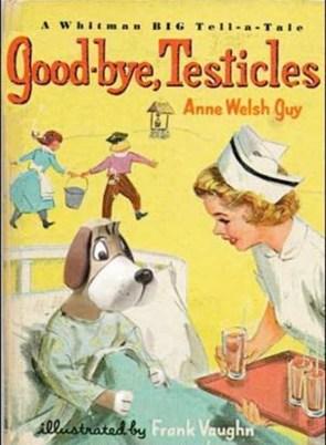 Goodbye, testicles