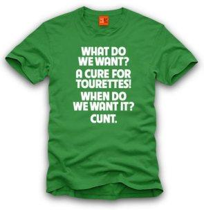 Offensive Tourettes Tshirt