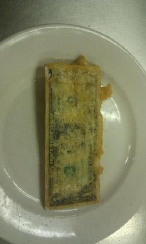 Deep fried dollar bill