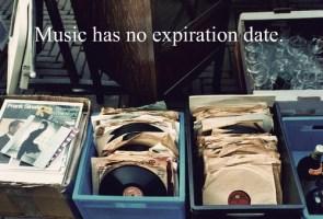 music has no expiration date