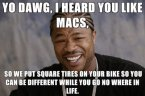 yo dawg, i heard you like macs