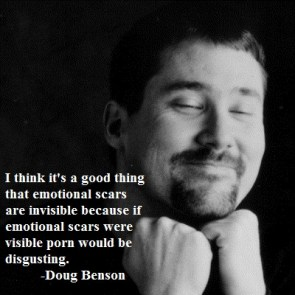 Emotional scars – Doug Benson