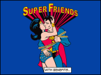 Super Friends…