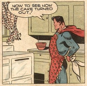 Superman bakes