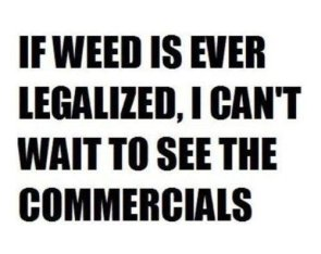If weed is legalized