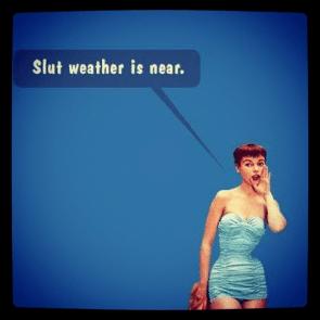 Slut weather