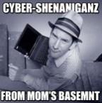 Cyber-Shenaniganz