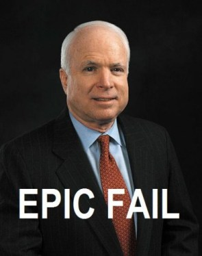 McCain = Epic Fail!
