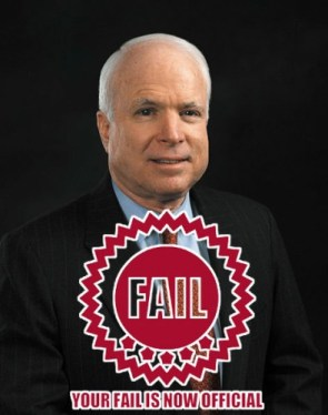 McCain… full of fail.
