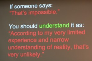 """If Someone Says: """"That's impossible."""""""