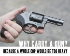 Why carry a gun?