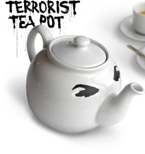 Terrorist Teapot