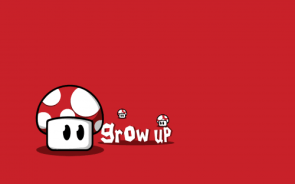 Grow Up Wallpaper