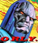 Darkseid – ORLY
