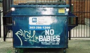 Dumping – No Babies