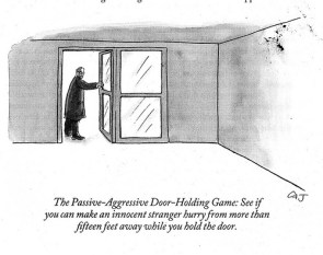 The Passive Aggressive Door Holding Game