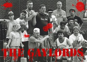 Actual Gang Name: GAYLORDS