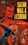 Satan Was A Lesbian!