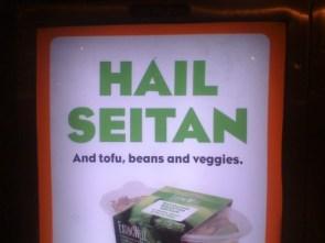Hail Seitan!!!